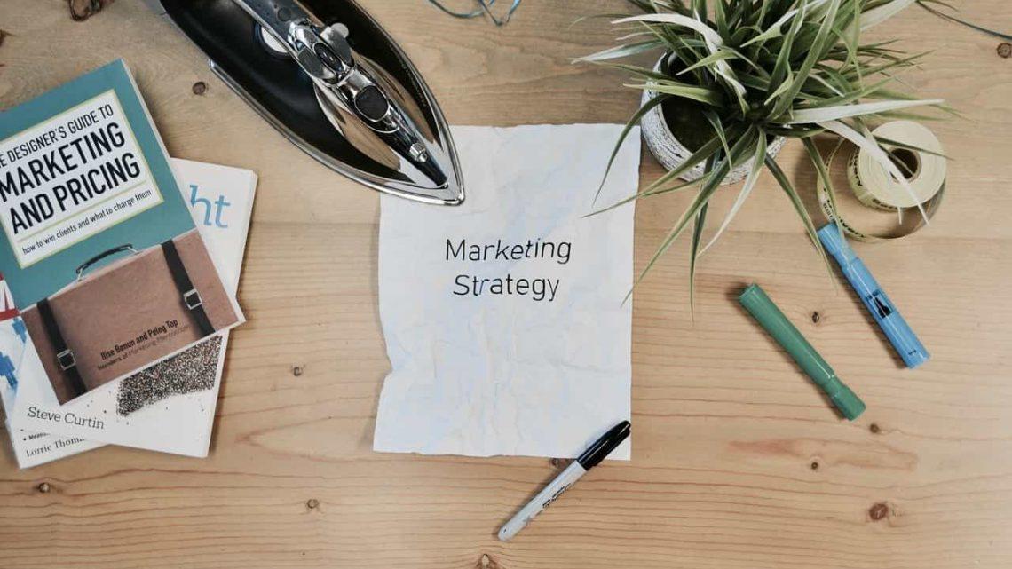 Comment trouver et créer une bonne stratégie marketing?